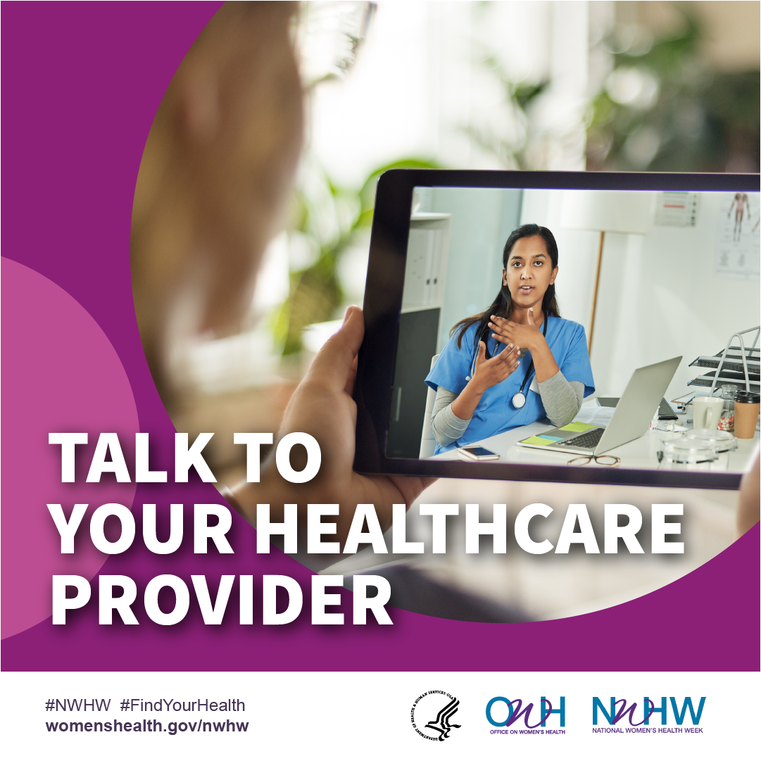 Talk to your provider. #NWHW #FindYourHealth
